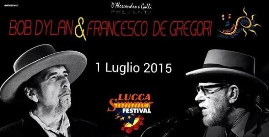 bob-dylan-francesco-de-gregori-radio2-lucca-summer-festival