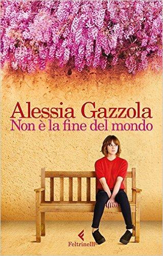 Non-è-la-fine-del-mondo_Alessia-Gazzola