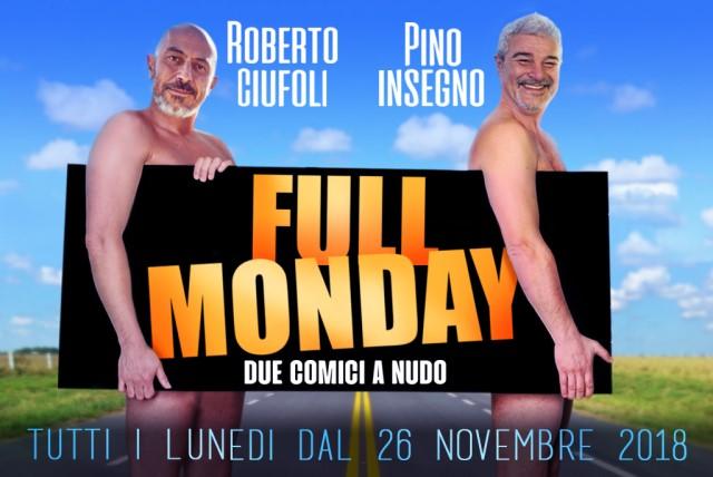 Full Monday Insegno Ciufoli recensione