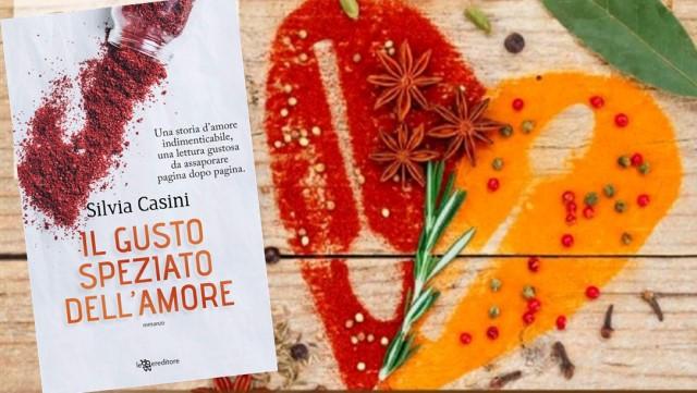 il gusto speziato dell'amore di Silvia Casini recensione