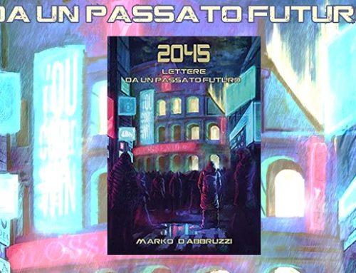 2045 lettere da un passato futuro: recensione e video racconto