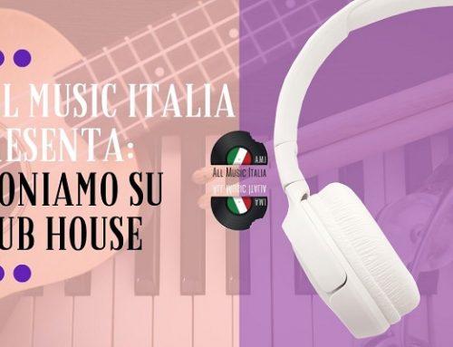 """All Music Italia per dar voce agli emergenti lancia """"Suoniamo su Clubhouse"""""""