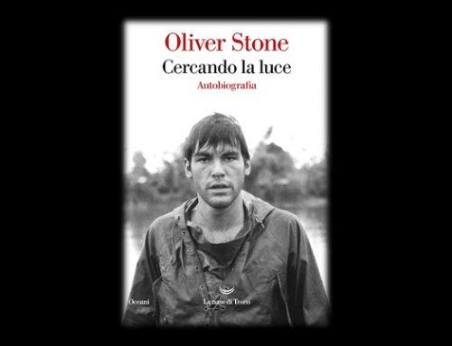 Cercando la luce: la splendida autobiografia di Oliver Stone (recensione)