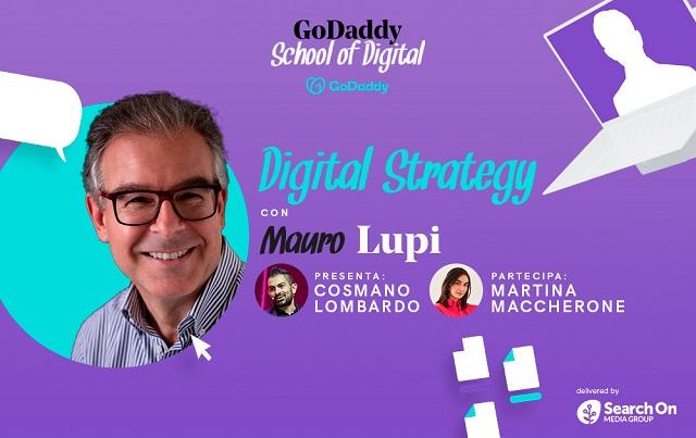Digital Stategy con GoDaddy e Mauro Lupi seconda lezione