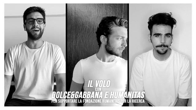 Il Volo con Dolce&Gabbana e Humanitas insieme per la ricerca sul Covid-19