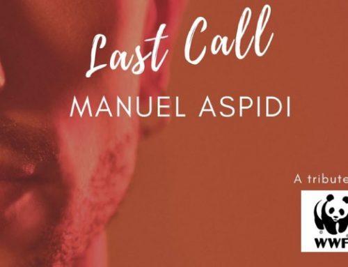 """Giornata Mondiale dell'Ambiente 2020: Manuel Aspidi le dedica """"Last Call"""""""