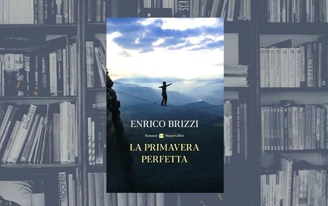 La Primavera Perfetta: il nuovo romanzo di Enrico Brizzi (recensione)