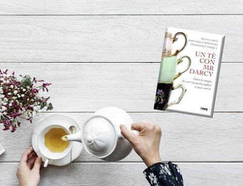 Un tè con Mr Darcy: un prezioso vademecum per indimenticabili tea party