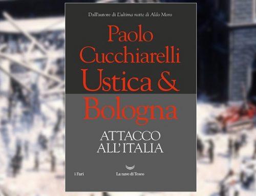 """""""Ustica & Bologna. Attacco all'Italia"""" di Paolo Cucchiarelli (recensione)"""