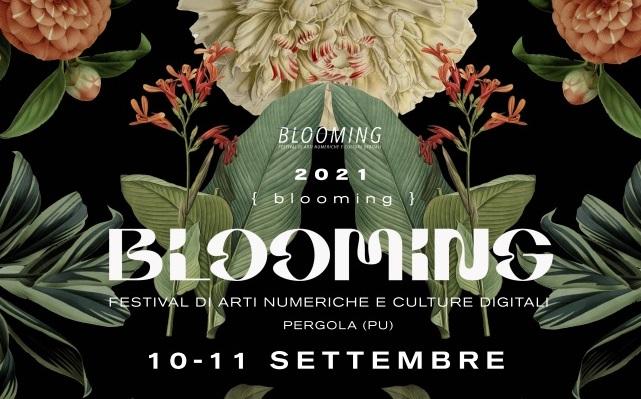 Blooming: torna a Pergola il Festival di arti numeriche e culture digitali