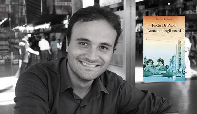 Lontano dagli occhi il nuovo romanzo di Paolo Di Paolo (recensione)